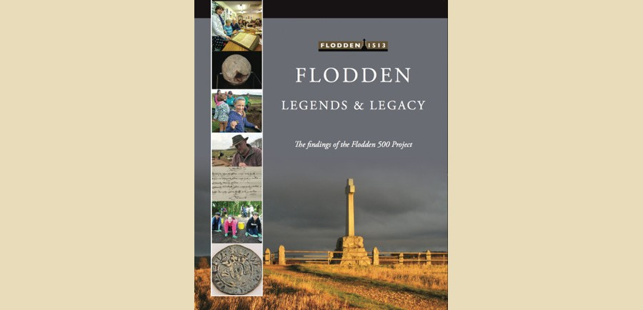 Flodden: Legends & Legacy